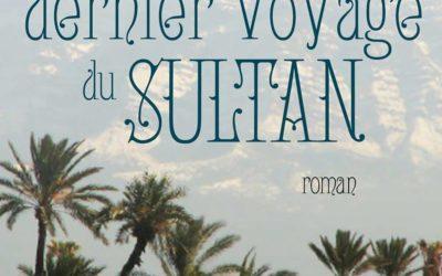 Amina Aouchar – Le Dernier Voyage du Sultant, roman (extraits)